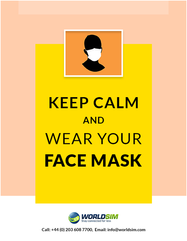 Keep calm and wear your face mask